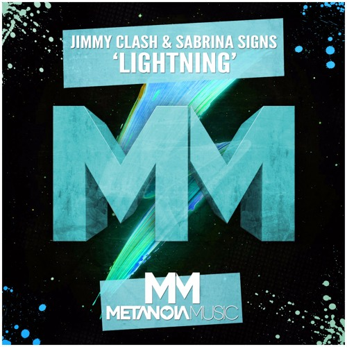 Jimmy Clash & Sabrina Signs - Lightning [Metanoia music]