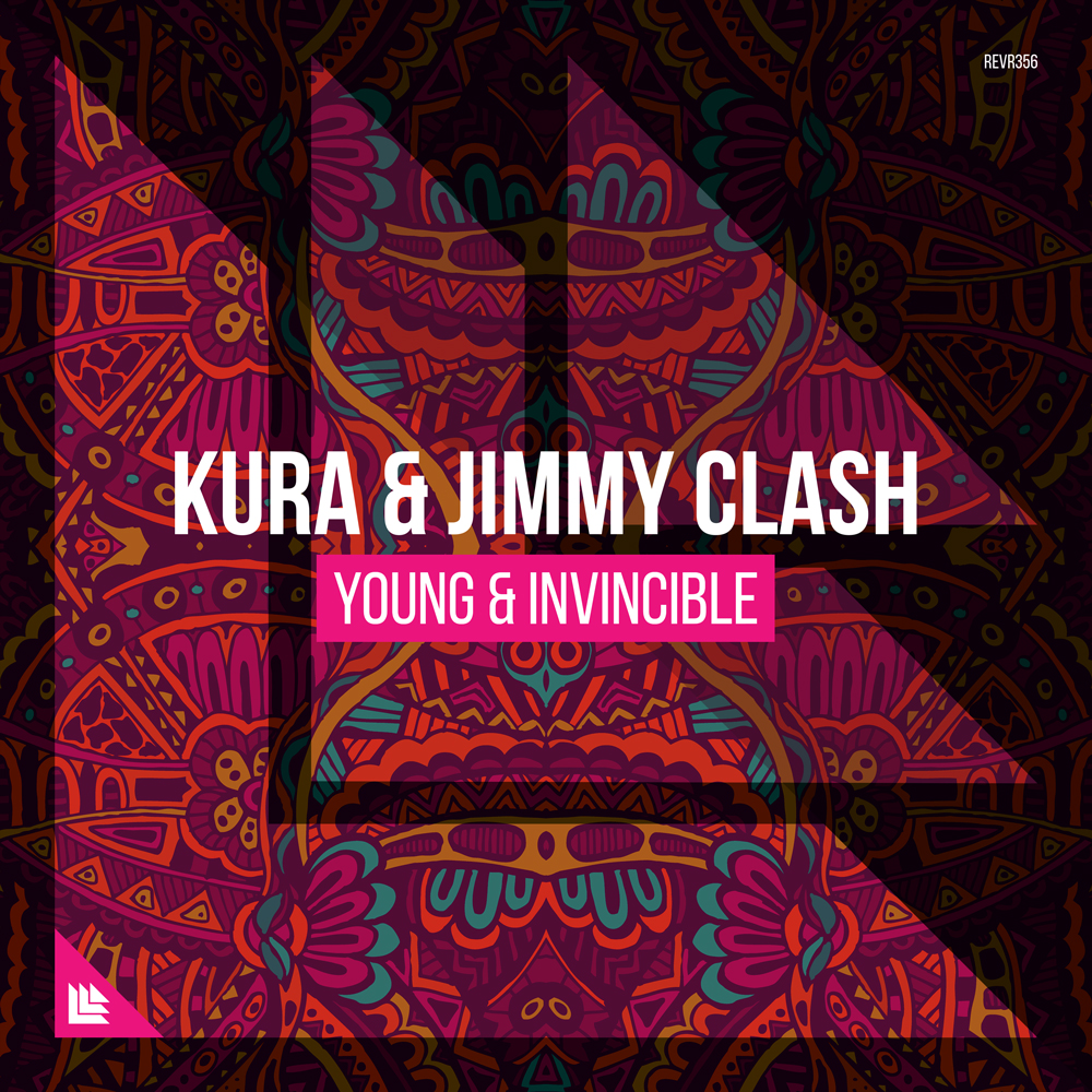 KURA & Jimmy Clash - Young & Invincible [Revealed Recordings]