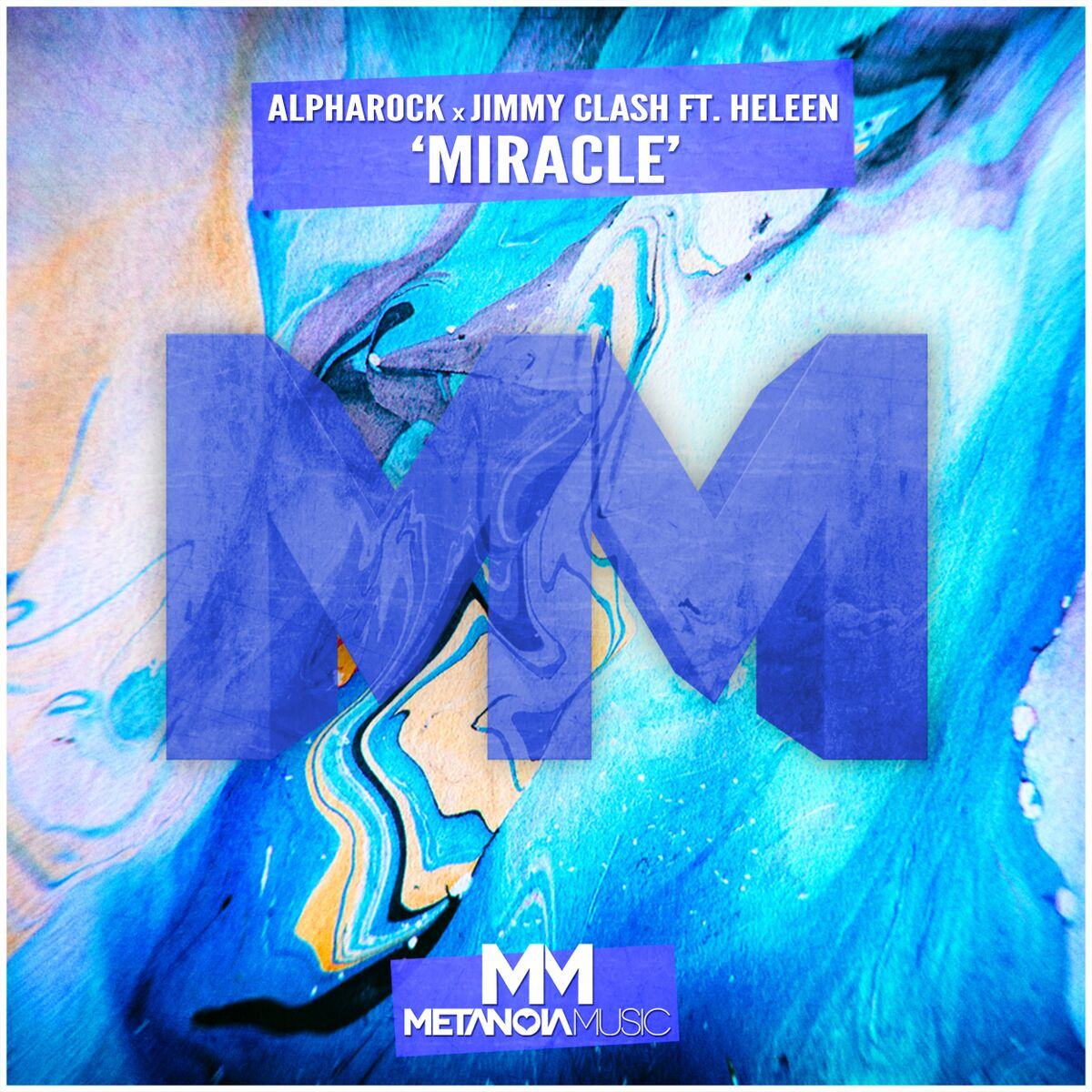 Alpharock x Jimmy Clash - Miracle (ft. Heleen) [Metanoia]