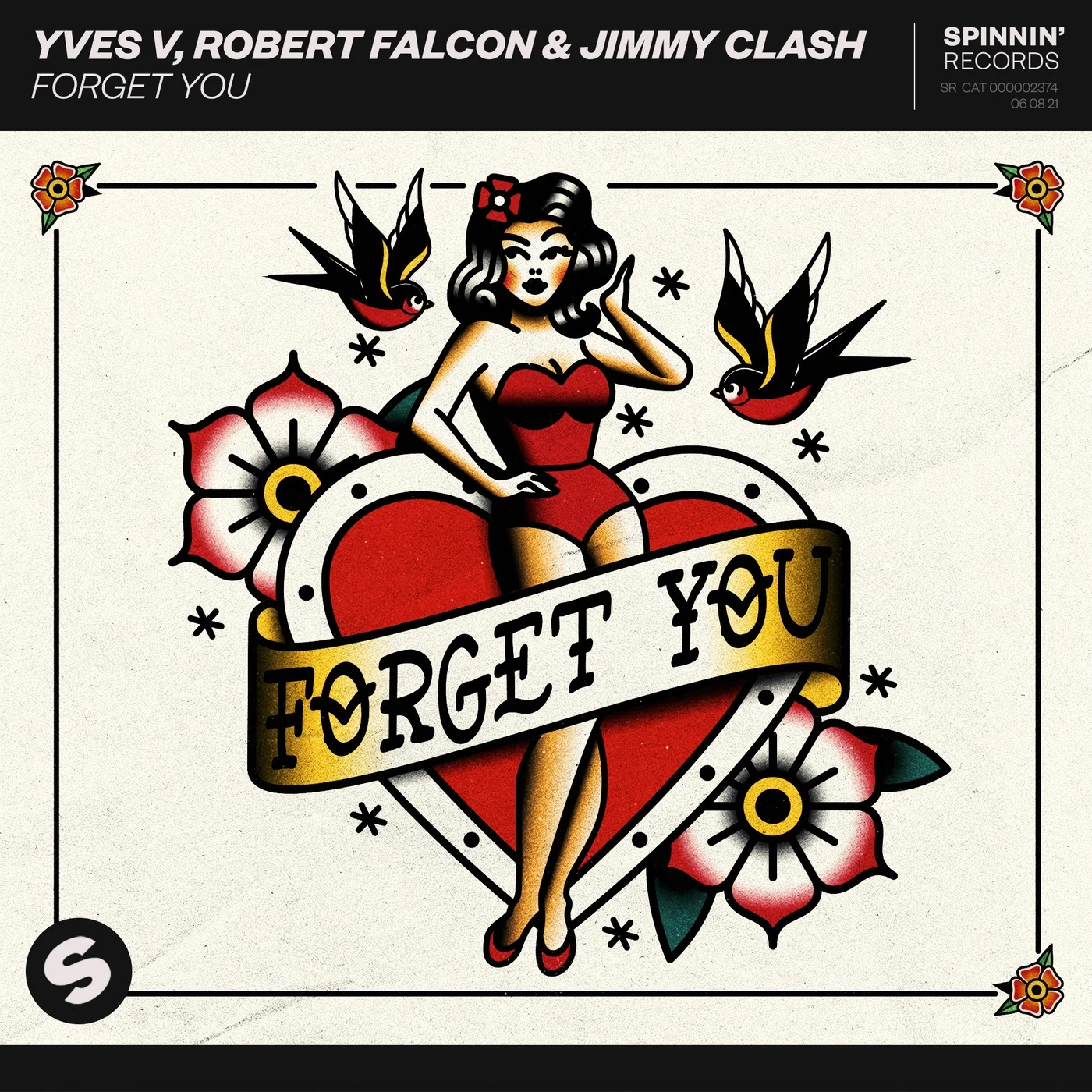 Yves V, Robert Falcon & Jimmy Clash - Forget You [Spinnin' Records]